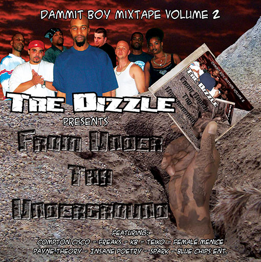 DBV2: Tre Dizzle Presents From Under The Underground