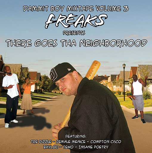 DBV3: Freaks Presents There Goes The Neighborhood