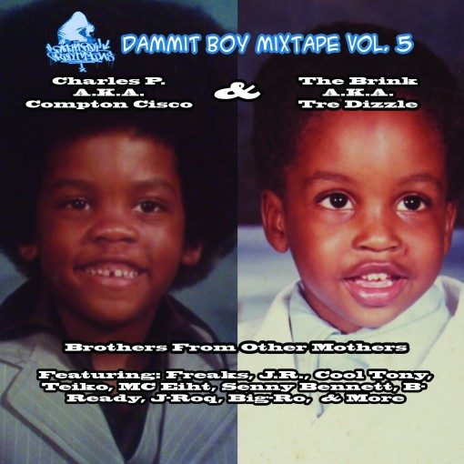 DBV5: Tre Dizzle & Compton Cisco Presents Brothers from other Mothers