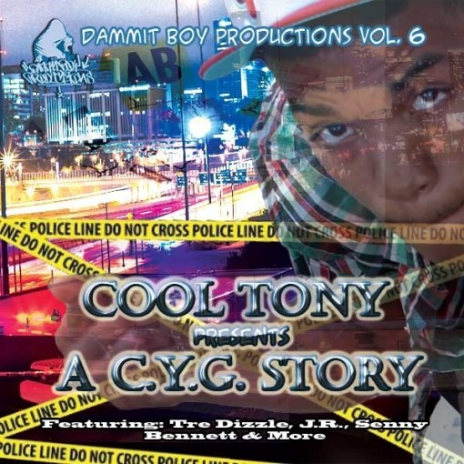 DBV6: Cool Tony Presents A C.Y.G. Story